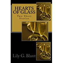 Hearts of Glass: Two Short Stories