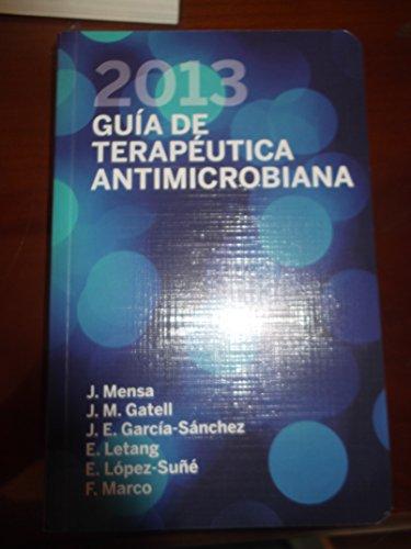 Descargar Libro Guia De Terapeutica Antimicrobiana 2013 de Aa.Vv.