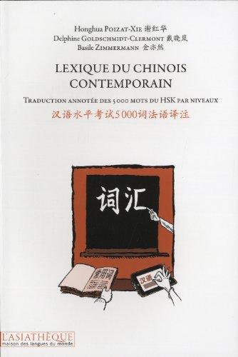 Lexique du chinois contemporain par Honghua Poizat-Xie, Basile Zimmermann, Delphine Goldschmidt-Clermont