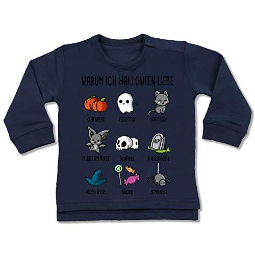 Shirtracer Anlässe Baby - Warum ich Halloween Liebe - 6-12 Monate - Navy Blau - BZ31 - Baby Pullover