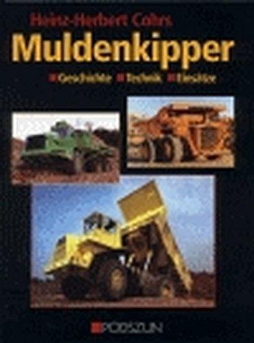 Muldenkipper: Geschichte, Technik, Einsätze