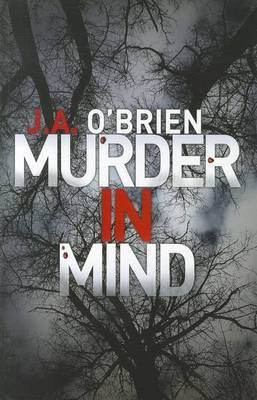 [(Murder In Mind)] [By (author) J. A. O'Brien] published on (December, 2011)