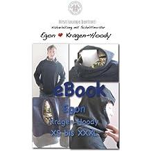 Egon Nähanleitung mit Schnittmuster auf CD für Sweater Gr. XS-XXXL für Männer Kapuzen-Pullover-Kragen-Hoodie