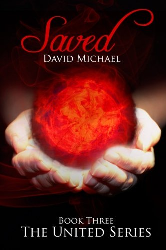 Saved: Volume 3 (The United Series)
