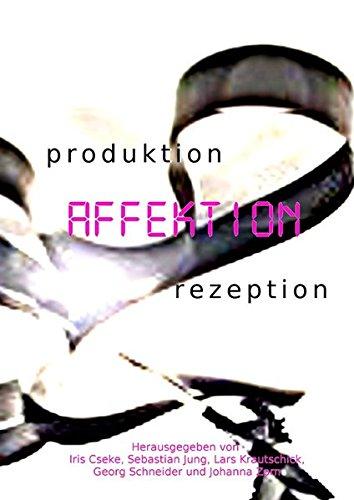 produktion - AFFEKTION - rezeption