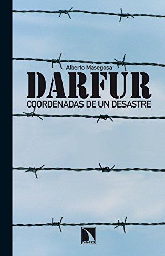 Darfur: Coordenadas de un desastre