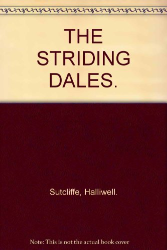 THE STRIDING DALES.
