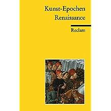 Kunst-Epochen: Renaissance