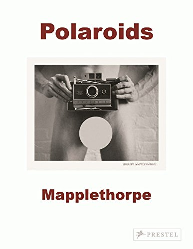 Robert Mapplethorpe: Polaroids por Sylvia Wolf