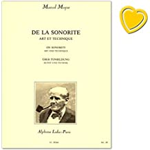 De la sonorité Marcel Moyse - method to acquire a beautiful sonority on the Flute - for the use of advanced flautists, the exercises should give a means to the players to transform their sounds and obtain a different and better tone - [ Notenbuch mit bunter herzförmiger Notenklammer]