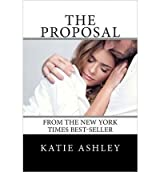 [(The Proposal)] [by: Katie Ashley]