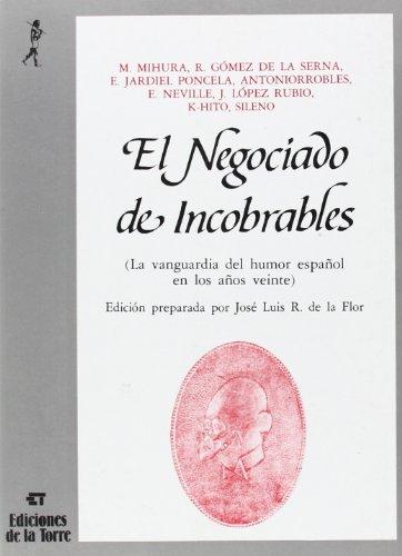 El negociado de incobrables. La vanguardia del humor español en los años veinte (Biblioteca de Nuestro Mundo, Antologías)