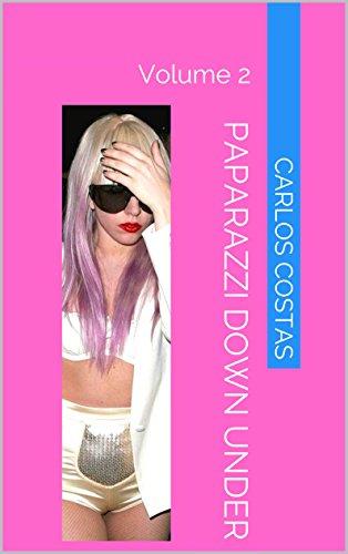 Paparazzi Down Under: Volume 2 (English Edition) -