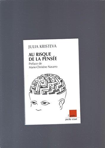 Au risque de la pensée par Julia Kristeva