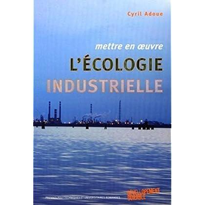 Mettre en ½uvre l'écologie industrielle
