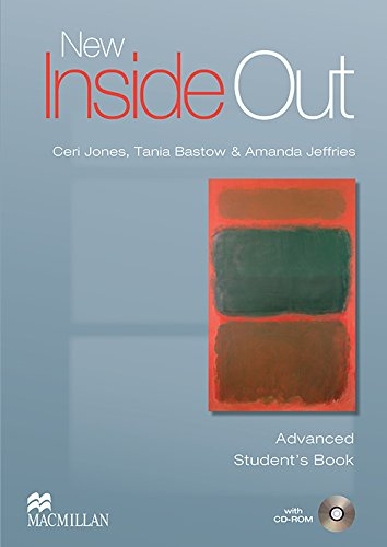 New inside out. Advanced. Student's book. Per le Scuole superiori. Con CD-ROM. Con espansione online