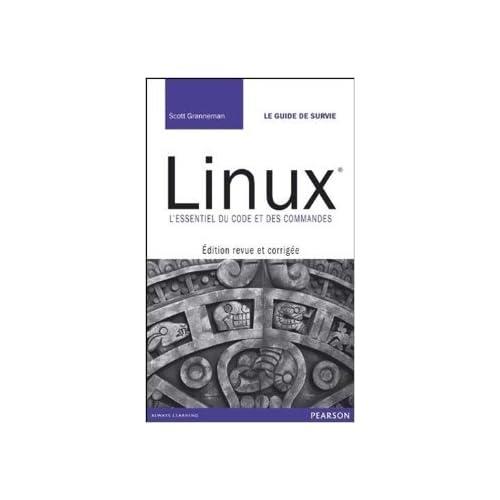 Linux de Scott Granneman,Damien Martin de La Salle (Traduction) ( 3 avril 2012 )