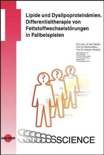 Lipide und Dyslipoproteinämien: Differentialtherapie von Fettstoffwechselstörungen in Fallbeispielen