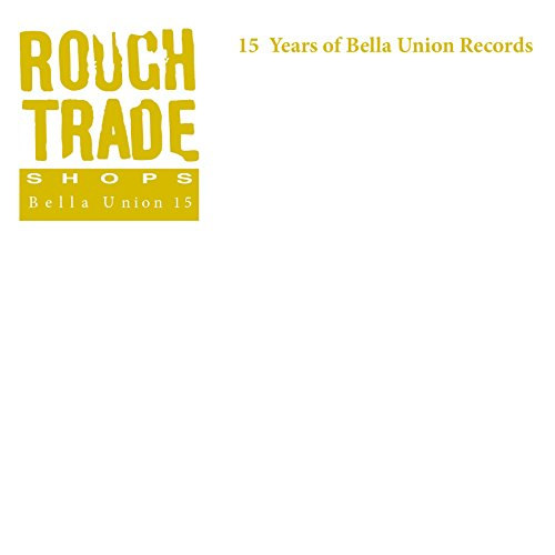 Rough Trade Shops: 15 Years Of...