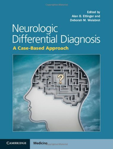 Neurologic Differential Diagnosis: A Case-Based Approach (2014-04-17)