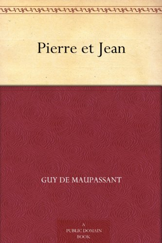 Pierre et Jean (French Edition)