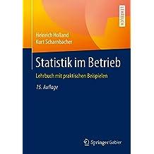 Statistik im Betrieb: Lehrbuch mit praktischen Beispielen
