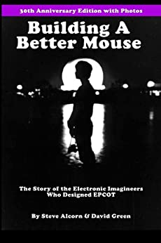 Building A Better Mouse, 30th Anniversary Edition (English Edition) par [Alcorn, Steve, Green, David]