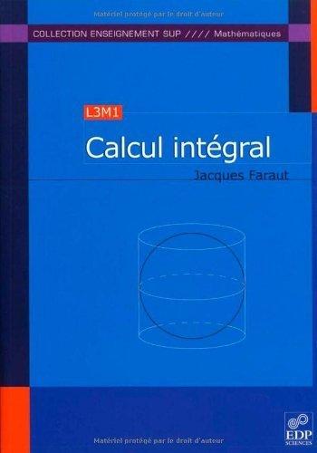 Calcul intgral de Jacques Faraut (19 octobre 2006) Broch