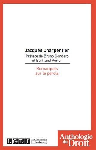 Remarques sur la parole par Jacques Charpentier
