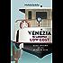 Venezia (e laguna) low cost: Guida anticrisi alla città più bella del mondo