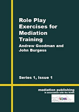 Role Play Exercises in Mediation eBook: John Burgess, Andrew
