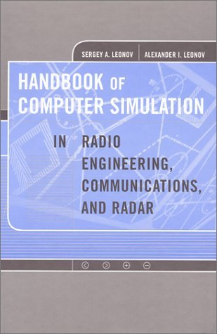 Handbook of Computer Simulation in Radio Engineering, Communications and Radar (Artech House Radar Library) by Sergey A. Leonov (2001-04-30)