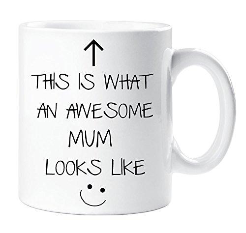 Dies ist, was ein Awesome Mum Looks Like V2Tasse Mütter Tag durch Geschenk Tasse Keramik