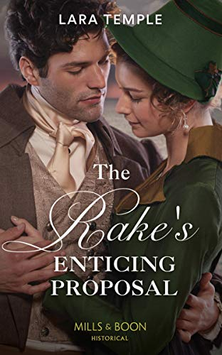 The Rake's Enticing Proposal (Mills & Boon Historical) (The Sinful  Sinclairs, Book 2)
