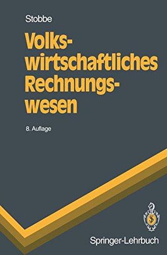 Lehrbuch Rechnungswesen (Volkswirtschaftliches Rechnungswesen (Springer-Lehrbuch) (German Edition))