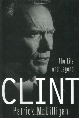 Clint: The Life and Legend PDF Books