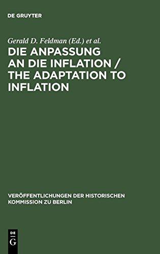 Die Anpassung an die Inflation / The Adaptation to Inflation: Veröffentlichungen der historischen Kommission zu Berlin, BD 67 (Moderne Wachstum Chart)