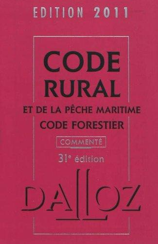 Code rural et de la pêche maritime, code forestier commenté