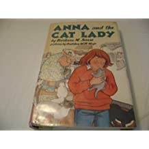 Anna and the Cat Lady by Barbara M. Joosse (1992-02-01)