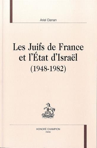 Les Juifs de France et l'État d'Israël (1948-1982).