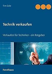 Technik verkaufen: Verkaufen für Techniker