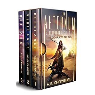 The Aeternum Chronicles Trilogy (An Epic Fantasy Sci-Fi Collection: Recreance, Vigilance, Defiance)