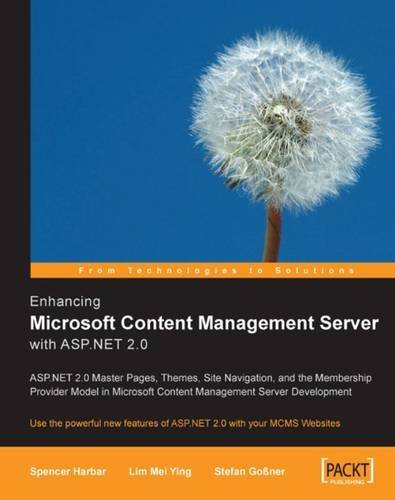 Enhancing Microsoft Content Management Server with ASP.NET 2.0: Use the powerful new features of ASP.NET 2.0 with your MCMS Websites by Spencer Harbar (2006-04-08)
