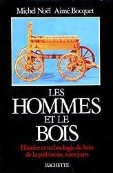 LES HOMMES ET LE BOIS
