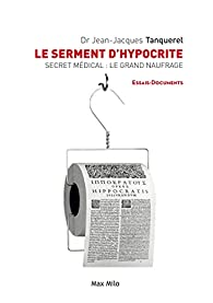 Le serment d'hypocrite par Jean-jacques Tanquerel