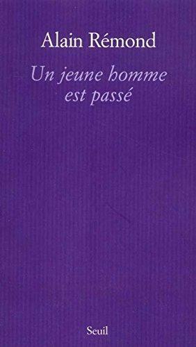 Un jeune homme est passé par Alain Rémond