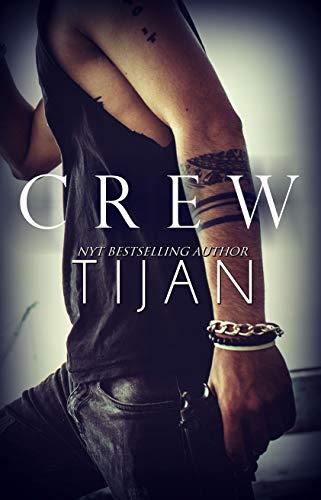 Crew (Crew Series Book 1) di Tijan