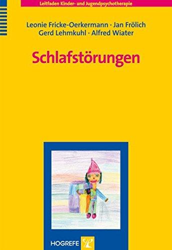Schlafstörungen (Leitfaden Kinder- und Jugendpsychotherapie, Band 8)