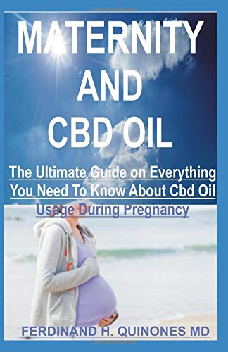 MATERNITY AND CBD OIL: All You Need To Know About Using Cbd Oil During Pregnancy