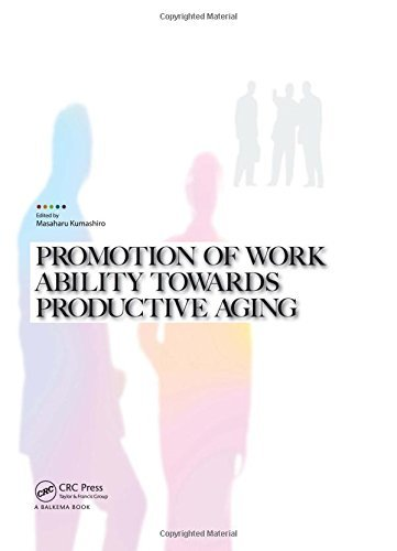 promotion-of-work-ability-towards-productive-aging-selected-papers-of-the-3rd-international-symposiu